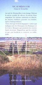 Vic, le Mejan, l'or ; les étangs de Montpellier - 4ème de couverture - Format classique