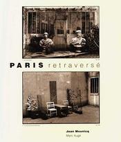 Paris retraversé - Intérieur - Format classique