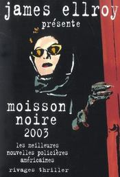 Moisson noire 2003 - Intérieur - Format classique