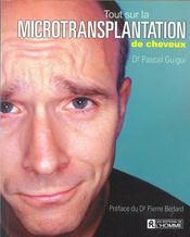 Tout sur la microtransplantation des cheveux - Intérieur - Format classique