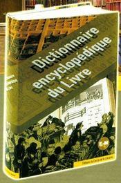 Dictionnaire Encyclopedique Du Livre T.2 ; E-M - Intérieur - Format classique