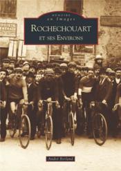 Rochechouart et ses environs - Couverture - Format classique