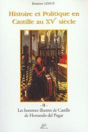 Histoire Et Politique En Castille Au Xv Siecle T.2 ; Les Hommes Illustres De Castille De Hernando Del Pulgar - 4ème de couverture - Format classique