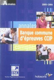Annales 2005 de la banque d'épreuves communes, CCIP. sujets et corrigés - Intérieur - Format classique