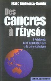 Des cancres à l'élysée ; 5 présidents de la république face à la crise écologique - Intérieur - Format classique