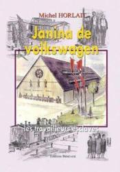 Janina de volkswagen, les travailleurs esclaves - Couverture - Format classique