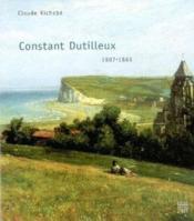 Constant Dutilleux / 1807-1865 - Couverture - Format classique