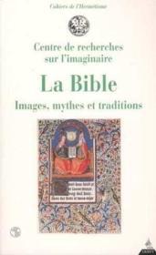 La bible ; images, mythes et traditions - Couverture - Format classique
