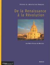 Histoire de l'architecture française t.2 ; de la Renaissance à la Révolution - Couverture - Format classique