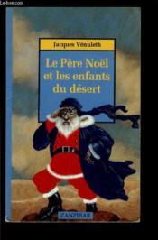 Pere noel et les enfants du desert - Couverture - Format classique