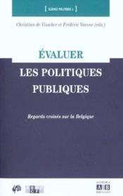 Evaluer Les Politiques Publics Regards Croises Sur La Belgiq - Couverture - Format classique