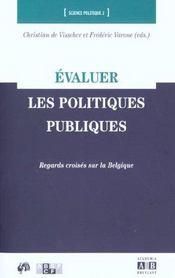 Evaluer Les Politiques Publics Regards Croises Sur La Belgiq - Intérieur - Format classique