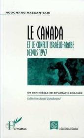 Le Canada et le conflit israélo-arabe depuis 1947 - Couverture - Format classique