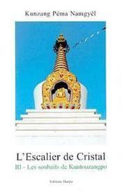 Escalier De Cristal 3 - Les Souhaits De Kuntouzangpo - Couverture - Format classique