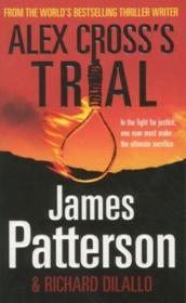 Vente livre :  Alex Cross's trial  - James Patterson - Richard Dilallo
