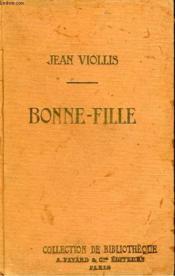 Bonne-Fille. Collection De Bibliotheque N° 20. - Couverture - Format classique