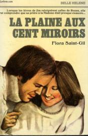 La Plaine Aux Cent Miroirs. Collection : A La Belle Helene. - Couverture - Format classique