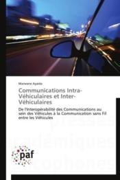 Vente livre :  Communications intra-véhiculaires et inter-véhiculaires  - Ayaida-M - Marwane Ayaida