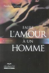 Faire l'amour a un homme (5e edition) - Intérieur - Format classique