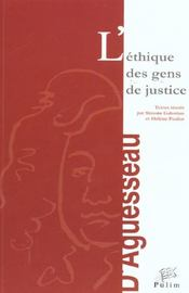L'Ethique Des Gens De Justice. Colloque Tenu A Limoges, 19 Et 20 Oct. 2000 - Intérieur - Format classique