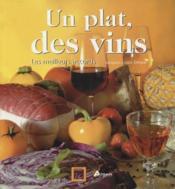 Un plat, des vins - Couverture - Format classique