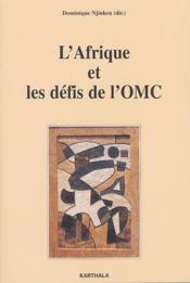 L'Afrique et les défis de l'OMC - Couverture - Format classique