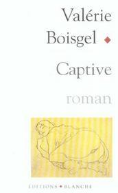 Captive - Intérieur - Format classique