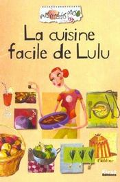 Recettes Perso : La Cuisine Facile De Lulu - Intérieur - Format classique