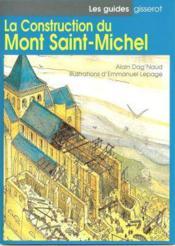 La Construction Du Mont Saint Michel - Couverture - Format classique
