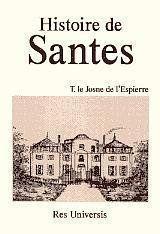Recherches historiques sur la commune de Santes - Couverture - Format classique