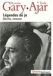 Légendes du Je ; récits, roman - Couverture - Format classique