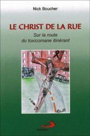 Le christ de la rue - Couverture - Format classique