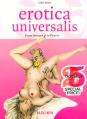 Erotica universalis ; from Pompeii to Picasso - Couverture - Format classique