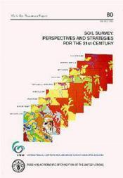 Soil survey perspectives strategies for the 21st century ; world soil resources report n.80 - Couverture - Format classique