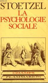 La Psychologie Sociale. Collection Champ N° 65 - Couverture - Format classique