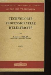 Technologie Professionnelle D'Electricite - Tome 1 - Couverture - Format classique