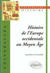 Histoire De L'Europe Occidentale Au Moyen Age - Intérieur - Format classique