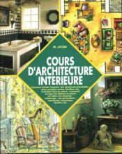 Cours D'Architecture Interieure - Couverture - Format classique