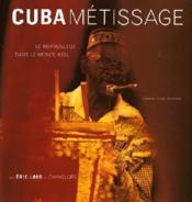Cuba metissage - Couverture - Format classique
