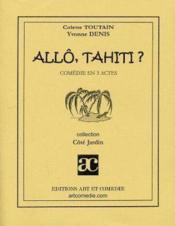Allo Tahiti ? - Couverture - Format classique