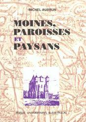 Moines Paroisses Et Paysans - Intérieur - Format classique