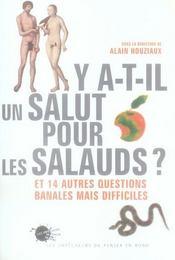 Y-a-t-il un salut pour les salauds ?. et 14 autres questions banales mais difficiles - Intérieur - Format classique