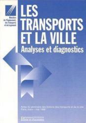 Les transports et la ville analyses et diagnostic - Couverture - Format classique