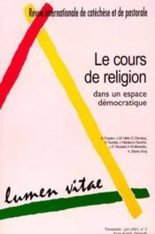 Le Cours De Religion Dans Un Espace Democratique. Revue 2001/02 - Couverture - Format classique