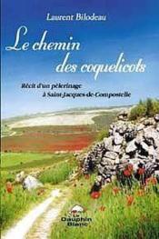 Chemin Des Coquelicots - Compostelle - Couverture - Format classique