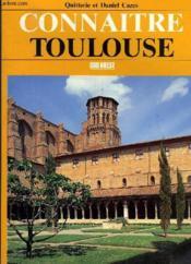 Connaitre toulouse - Couverture - Format classique