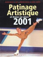 Patinage Artistique Et Danse Sur Glace ; Edition 2001 - Intérieur - Format classique