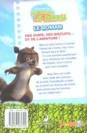 Nos Voisins Les Hommes ; Le Roman - 4ème de couverture - Format classique