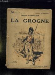 La Grogne. - Couverture - Format classique