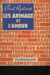 Les Animaux Et L'Amour. - Couverture - Format classique